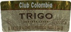 COL - Club Colombia - Trigo